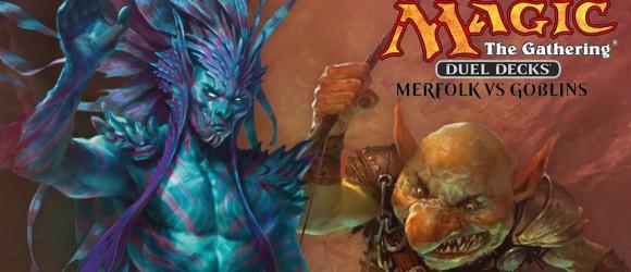 Toutes les cartes des Duel Decks : Merfolk vs Goblins